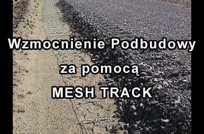 Mesh Track - Wzmocnienie Warstwy Podbudowy (Road Base Reinforcement) 4
